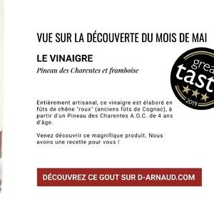 Découverte produits médaillés 🥇🥈🥉  .  Chaque mois, @darnaudofficial vous propose un nouveau produit ! Rendez-vous sur la Découverte du mois, go sur d-arnaud.com (➡️ Lien en bio).  .  Au mois de mai, c'était le vinaigre de Pineau des Charentes à la framboise.  .  Entièrement artisanale, la production est élaborée en fûts de chêne « roux » (anciens fûts de cognac) à partir d'un Pineau des Charentes (A.O.C.) de 4 ans d'âge et selon une méthode traditionnelle : lente, sans aucun additif, ni conservateur et sans filtration. . . . . . . #darnaudofficial #concours #recompense #cuisine #saveurs #medailles #feedfeed #foodie #foodlover #instafood #epiceriefine #epicerie #directproducteur #producteurslocaux #artisanatfrancais #madeinfrance #artisans #yummy #cuisinefrançaise #vinaigre #pineaudescharentes #framboises #raspberry #vinaigrette #vinaigrevin #salade #saladecomposée #produitaoc #greataste #easyrecipes
